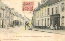 77.  FAREMOUTIERS . Rue Principale . Environs De Coulommiers . - Faremoutiers