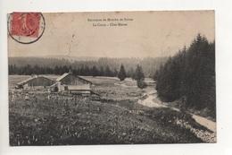 000216 Rare SUISSE - Excursion De Mouthe En Suisse - Le Creux - Chez Merset 1906 - NE Neuchâtel