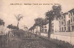 Afrique - Egypte - Heliopolis - Aîn-ech-Chams - Basilique Church And Showing The Garden - Egypte