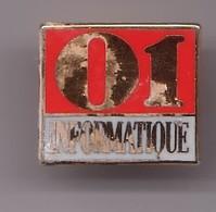 Pin's  01 Informatique Réf 175 - Informatique