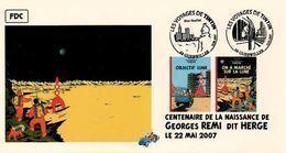 FRANCE Poste 2007 #09 Lune Deux Cachets Premier Jour FDC TINTIN Voyages KUIFJE TIM HERGE GUEBWILLER - Stripsverhalen