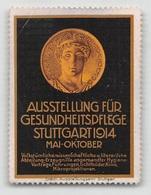 """07392 """"AUSTELLUNG FÜR GESUNDHEITSPFLEGE - STUTTGART 1914 - MAI / OKTOBER """" ERINNOFILO ORIG., MAI APPLICATO - Erinnofilia"""