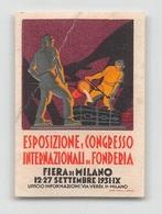 """07394 """" ESPOS. E CONGR. INTERN. DI FONDERIA - FIERA DI MILANO - 12/27 SETTEMBRE 1931 - IX"""" ERINN. ORIG., MAI APPLICATO - Erinnophilie"""