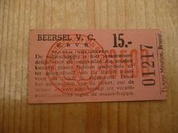 Voetbal Ticket Beersel V C - Tickets D'entrée