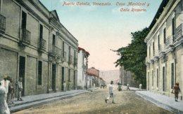 VENEZUELA - Puerto Cabella -  Casa Municipal Y Calle Ricaurte - Venezuela