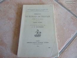 Béroul - Le Roman De Tristan Poème Du XIIe Siècle - Poetry