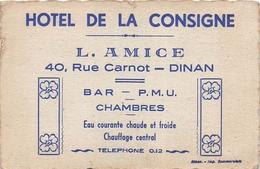 """¤¤  -  DINAN   -  Carte De Visite De L' HÔTEL De La CONSIGNE """" , 40 Rue Carnot """" L. Amice """"  - Voir Description  -  ¤¤ - Dinan"""