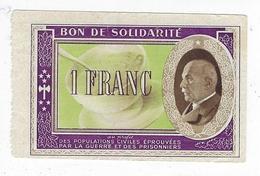 Bon De Solidarité France 1 Franc Secours National Pétain - Bonds & Basic Needs