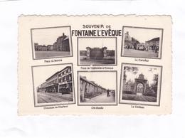 CPA : 14 X 9    -  SOUVENIR  DE  FONTAINE L'EVÊQUE - Fontaine-l'Evêque