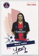 Football PSG Paris Saint St Germain - Carte Avec Autographe Authentique De Mario Yepes - Fly Emirate - French Soccer - Autographes