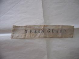 ARMBAND WW1 WW2 FERROVIA FASCIA DA BRACCIO CAPO TRENO TRAIN GUARD - Equipaggiamento