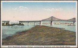 New Montreal Harbor Bridge, Quebec, C.1910s - International Fine Art Co Postcard - Montreal