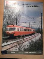 Vie Du Rail 1398 1973 Givors St Etienne Sainte Marie Aux Mines Vapeur Sur L'ile De Man Loge Des Gardes Avignon - Trains