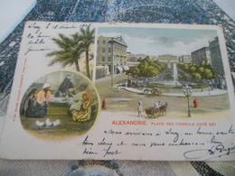 EGYPTE  -  ALEXANDRIE  -  PLACE DES CONSULS COTE EST -   VOIR DOS - Alexandria