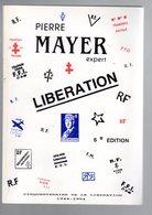 Catalogue   France Spécialisé  Timbre De La Libération 1945 112 P Ed P Mayer  6 Ed - France
