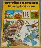 Upptäck Naturen - Första Fågelskådarboken; Från 70-talet - Books, Magazines, Comics