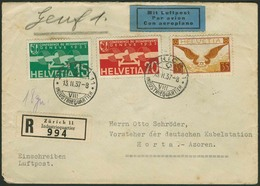 Brief SCHWEIZ 1937, R-Luftpostbrief Mit Dreifarbenfrankatur Aus Zürich Via Lissabon Nach Horta/Azoren, Bedarfserhaltung, - Sonstige - Europa