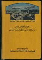 IM LUFTSCHIFF über Dem BADENER LAND, Eyb's Delag-Führer, Eyb Verlag Stuttgart, Ca. 250 Seiten Inklusive Einem Schönen In - Zeppeline