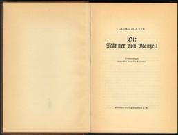 """GEORG HACKER, """"Die Männer Von Manzell"""", Societäts-Verlag Frankfurt, Ca. 1930, Rund 200 Seiten, Gebunden, Mit Skizzen Und - Zeppeline"""