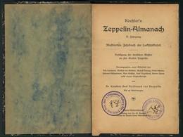 Koehler's ZEPPELIN-ALMANACH, II Jahrgang, 1910, Gebunden, Ca. 100 Seiten, Reich Bebildert Mit Szenen Aus Dem Leben Des G - Zeppeline
