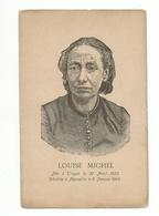 LOUISE MICHEL - Portrait - Hayard Paris - Née à Troyes 1833 Décédée à Marseille 1905 - Femmes Célèbres