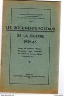 Chapier : Dédicacé  Les Documents Postaux Français 1939-1945 +  1er Supplément  10 P + 2 Ieme Supplement 1p - Littérature