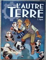 Bande-dessinée L'autre Terre Tome 2 Bjork De Perrotin Beno Et Houdelot - Livres, BD, Revues