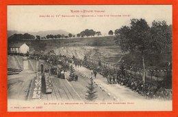 CPA - D88 - RAON-L'ETAPE - Non Voyagé - Arrivé Du 21è Bataillon De De Chasseurs à Pied - 10-10-1913 - - Raon L'Etape