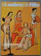 Bande-dessinée Telle Mère Telle Fille Tome 4 - Livres, BD, Revues