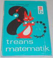 Treans Matematik 3b Av Hultman, Kristiansson & Ljung; Från 70-talet - Books, Magazines, Comics
