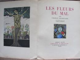 1935 Charles Baudelaire Les Fleurs Du Mal Illustrées Carlos Farneti Gibert Jeune - 1901-1940