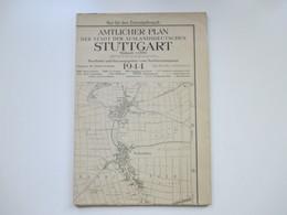 Amtlicher Plan Der Stadt Der Auslandsdeutschen Stuttgart 1944 Nur Für Den Dienstgebrauch / Stadtmessungsamt Rar - Cartes Topographiques