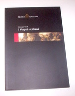 Musica Libri - I Vespri Siciliani Verdi Teatro Massimo Palermo St. 2004/2005 - Musica & Strumenti
