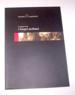Musica Libri - I Vespri Siciliani Verdi Teatro Massimo Palermo St. 2004/2005 - Music & Instruments