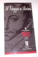 Musica - Rossini Il Viaggio A Reims Teatro Comunale Ferrara St. 1991/1992 - Musica & Strumenti