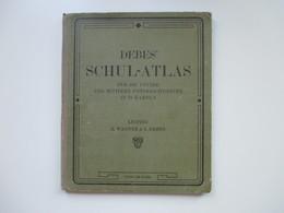 Debes Schulatlas Mit 76 Karten Leipzig H. Wagner & E. Debes. Jahr 1914 - Landkarten