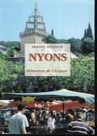 Drome , Nyons Mémoires De L'aygues De Freddy Tondeur - Auvergne