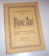 Musica - Franz Abt Praktische Gesanschule Sopran Tenor Ed. 1910 Litolff - Music & Instruments