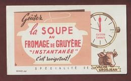 BUVARD - LA VACHE GROSJEAN - La Soupe Au Fromage De GRUYERE  - 2 Scannes. - Dairy