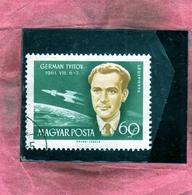 HUNGARY UNGHERIA MAGYAR 1962 AIR MAIL POSTA AEREA PACE ASTRONAUTS GERMAN TYITOV 60f USATO USED OBLITERE' - Posta Aerea