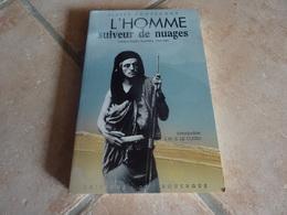 L'homme Suiveur De Nuages - Camille Douls Saharien - Autres