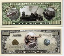 "WW1 - Billet Commémoratif  De ""One Million Dollars"" - WW1 - The War To End All Wars - United States Of America"
