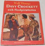 Walt Disney's Davy Crockett Och Flodpiraterna (1957) - Books, Magazines, Comics