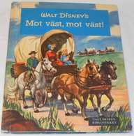 Walt Disney's Mot Väst, Mot Väst! (1959) - Books, Magazines, Comics
