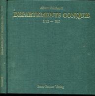 REINHARDT A. - DEPARTEMENTS CONQUIS, 1792 - 18815, EDIT RELIE 336 PAGES DE 1989 - LUXE - France