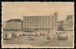 BLANKENBERGE   L'HOTEL DU KURSAAL - Blankenberge