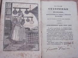 La Vrai Cuisiniere Francaise Bourgeoise Noble Econome Livre De Cuisine Recettes Anciennes Env 1838 - Livres, BD, Revues