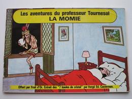 Les Aventures Du Professeur Tournesol - LA MOMIE - Offert Par Fruit D'Or (26 Pages) - Tintin