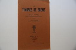 Brunel Timbres De Breme 1927 TB. - Bibliographies