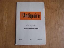 L' ANTIQVAIRE ANTIQUAIRE Revue N° 1 1967 Entre Sambre & Meuse Thuillies Testament Monceau Sur Sambre Leffe Awagne - Cultura